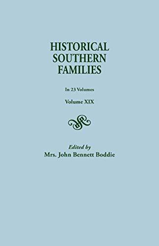 Historical Southern Families. in 23 Volumes. Volume: Mrs John Bennett
