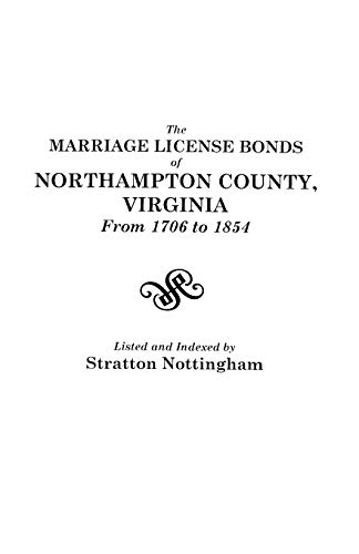 9780806306353: The Marriage License Bonds of Northampton County, Virginia from 1706 to 1854