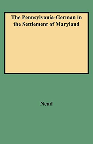 9780806306780: The Pennsylvania-German in the Settlement of Maryland