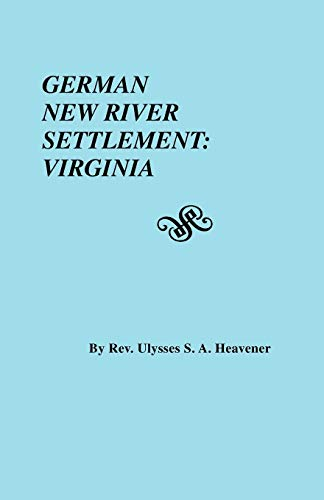 9780806306902: German New River Settlement : Virginia (#2660)