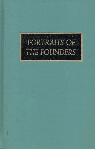 Founders: Portraits of Persons Born Abroad Who: Bolton, Charles K.