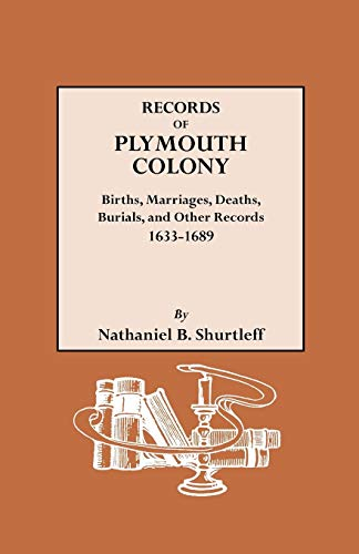 9780806307015: Records of Plymouth Colony: Births, Marriages, Deaths, Burials, and Other Records, 1633-1689