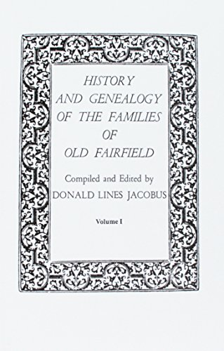 9780806307190: History and Genealogy of the Families of Old Fairfield With Additions and