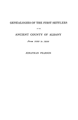 9780806307299: Contributions for the Genealogies of the First Settlers of the Ancient County of Albany from 1630 to 1800