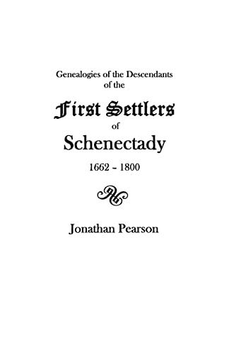 9780806307305: Contributions for the Genealogies of the Descendants of the First Settlers of the Patent & City of Schenectady [N.Y.] from 1662 to 1800