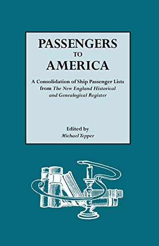 9780806307671: Passengers to America A Consolidation of Ship Passenger Lists from The New