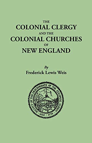 9780806307794: The Colonial Clergy and the Colonial Churches of New England