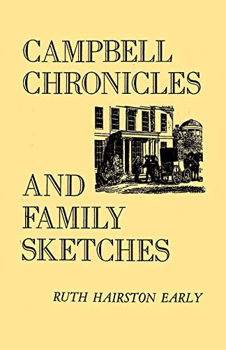 Campbell Chronicles and Family Sketches: Ruth Hairston Early