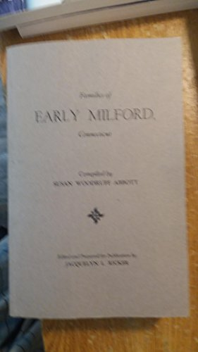 Families of Early Milford, Connecticut.: Abbott, Susan Woodruff