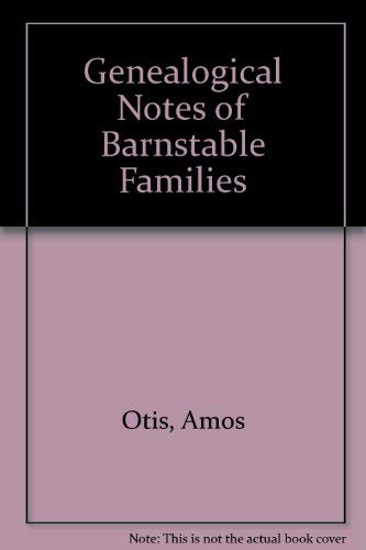 9780806308449: Genealogical Notes of Barnstable Families