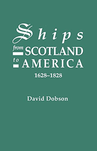 9780806308517: Ships From Scotland to America 1628-1828