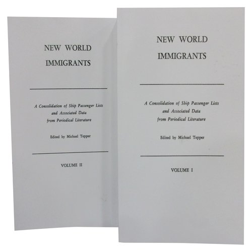New World Immigrants: A Consolidation of Ship Passenger Lists and Associated Data from Periodical...