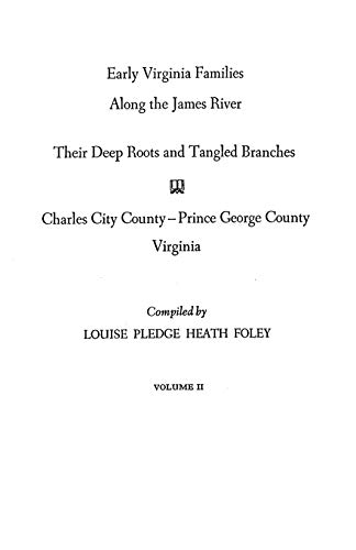 9780806308777: Early Virginia Families Along the James River Vol. II, Charles City--Prince George County, Virginia