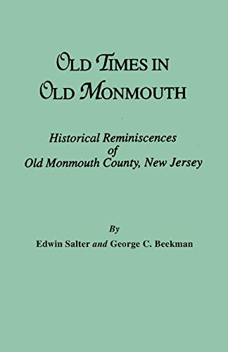 9780806309019: Old Times in Old Monmouth. Historical Reminiscences of Monmouth County, New Jersey