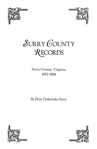 9780806309040: Surry County Records. Surry County, Virginia, 1652-1684