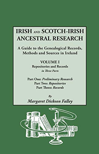 9780806309187: Irish and Scotch-Irish Ancestral Research: A guide to the Genealogical Records, Methods, and Sources in Ireland