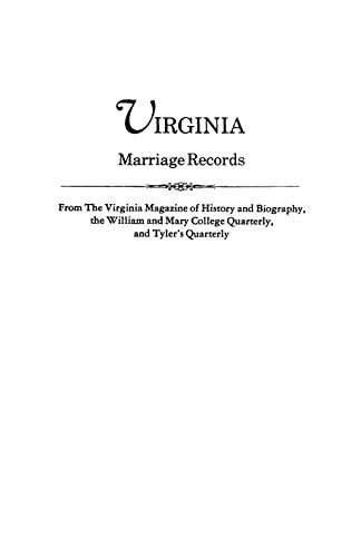 Virginia Marriage Records from The Virginia Magazine: Virginia