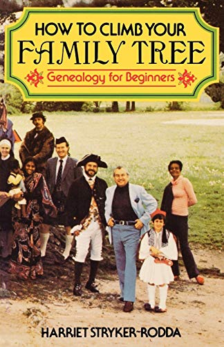 9780806310060: How to Climb Your Family Tree: Genealogy for Beginners