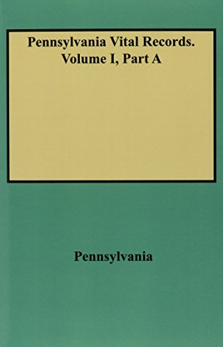 9780806310091: Pennsylvania Vital Records from The Pennsylvania Magazine of History and Biography and The Pennsylvania Genealogical Magazine