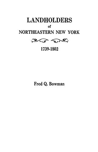 9780806310268: Landholders of Northeastern New York, 1739-1802