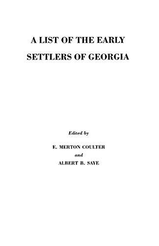 9780806310312: A List of the Early Settlers of Georgia