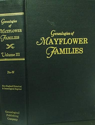 9780806310954: Genealogies of Mayflower Families From The New England Historical and Genealogical Register. Selected and Introduced by Gary Boyd Roberts (3 Volumes) (#3835)