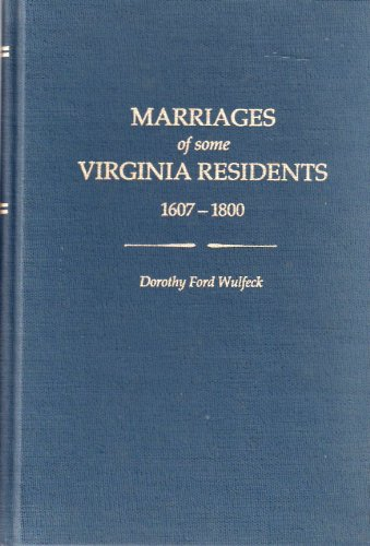 9780806311395: Marriages of some Virginia residents, 1607-1800