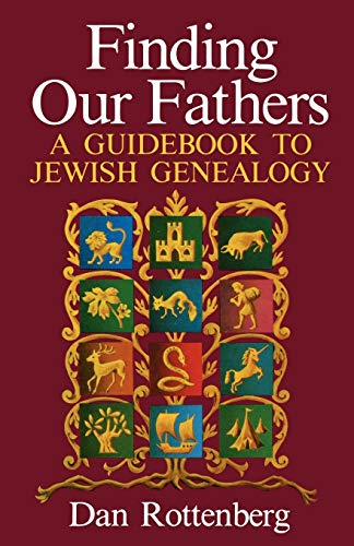 9780806311517: Finding Our Fathers. a Guidebook to Jewish Genealogy