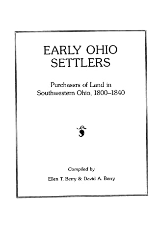 9780806311623: Early Ohio Settlers: Purchasers of Land in Southwestern Ohio, 1800-1840 (#481)