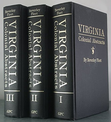 9780806311951: Virginia Colonial Abstracts (3 Volumes)