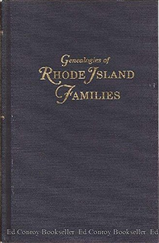 Genealogies of Rhode Island Families: From the