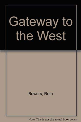 9780806312361: Gateway to The West 2 vols.