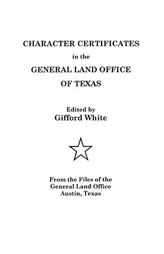 9780806312514: Character Certificates in the General Land Office of Texas