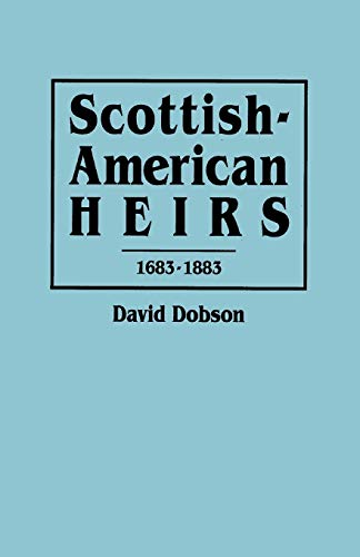 9780806312781: Scottish-American Heirs, 1683-1883