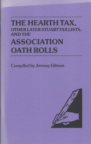 9780806312897: The Hearth Tax, Other Later Stuart Tax Lists, and the Association Oath Rolls