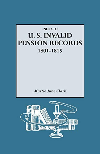 9780806313047: Index to U.S. Invalid Pension Records, 1801-1815