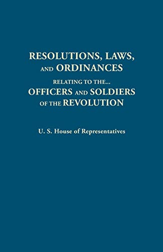 Resolutions, Laws, and Ordinances, Relating to the: United States, House