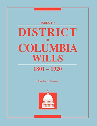 9780806313542: Index to District of Columbia Wills, 1801-1920