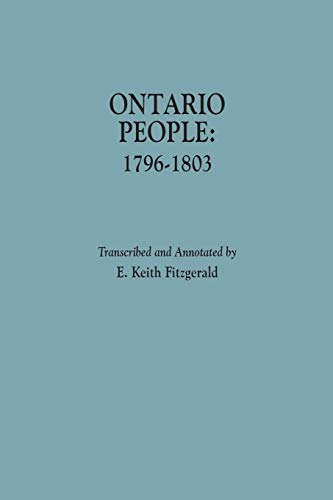 Ontario People: 1796-1803.: Fitzgerald, E. Keith
