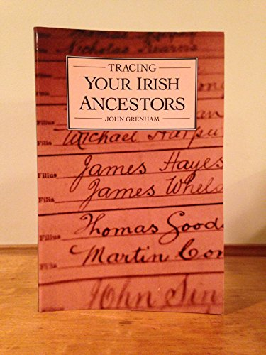 9780806313696: Tracing Your Irish Ancestors: The Complete Guide