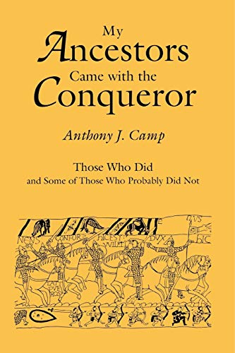 9780806313900: My Ancestors Came with the Conqueror, Those Who Did, and Some of Those