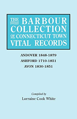 9780806314433: The Barbour Collection of Connecticut Town Vital Records [Vol. 1] Andover,