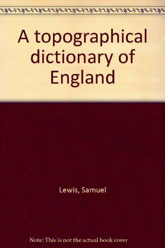 9780806315096: A topographical dictionary of England