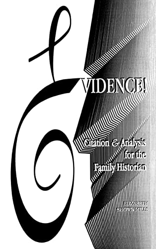 9780806315430: Evidence! Citation & Analysis for the Family Historian