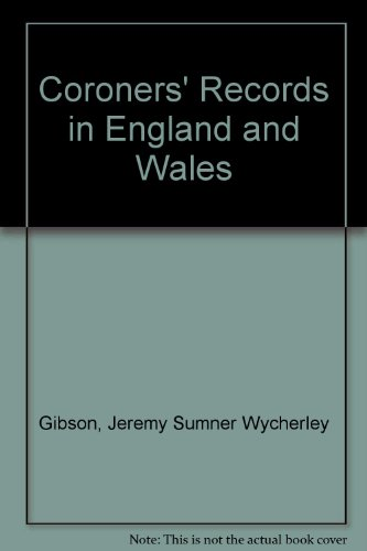 9780806315621: Coroners' Records in England and Wales 2nd Edition