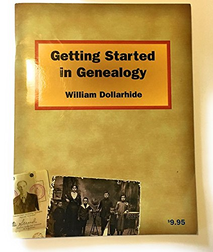 Genealogy Starter Kit 2nd Edition (0806315776) by William Dollarhide