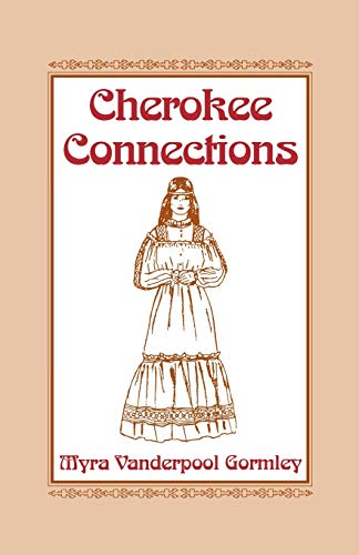 9780806315799: Cherokee Connections
