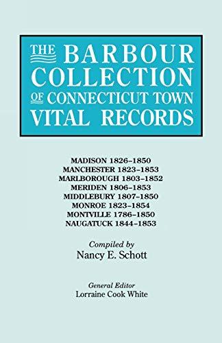 The Barbour Collection of Connecticut Town Vital: Schott, Nancy E.,