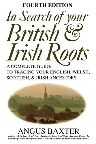 9780806316116: In Search of Your British & Irish Roots A Complete Guide to Tracing Your