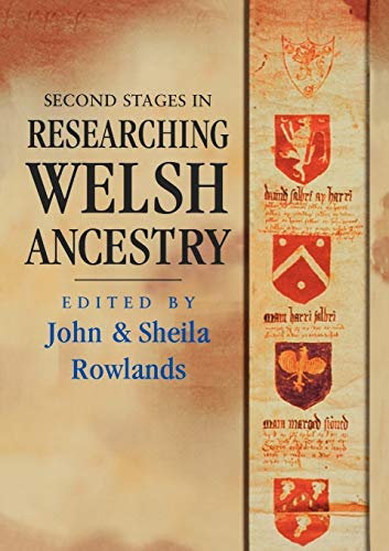 Second Stages in Researching Welsh Ancestry: John; Sheila Rowlands,